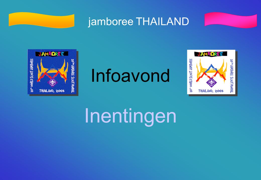 jamboree THAILAND Infoavond Inentingen