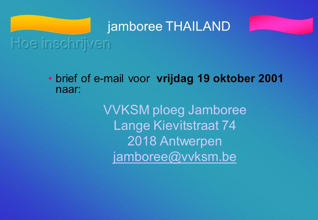 Hoe inschrijven jamboree THAILAND VVKSM ploeg Jamboree