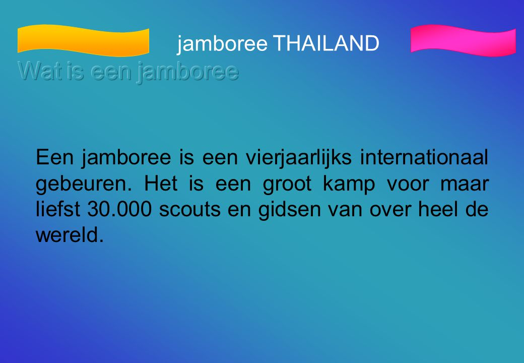 Wat is een jamboree jamboree THAILAND