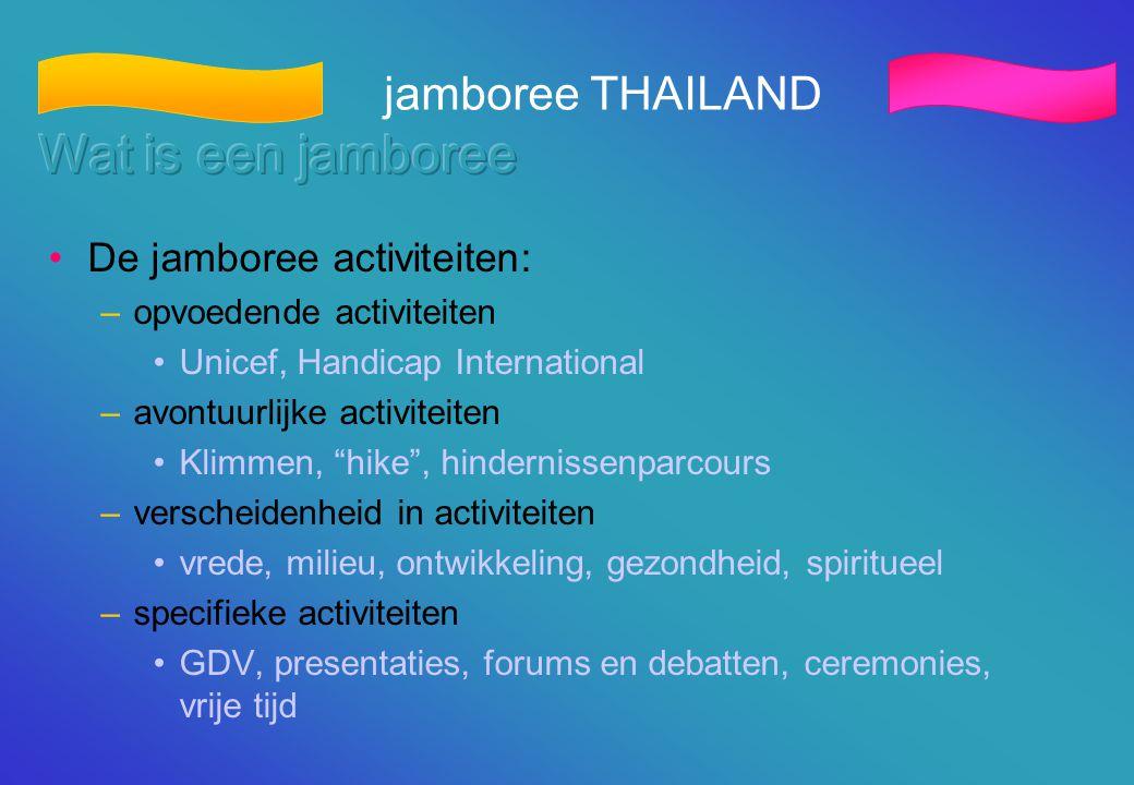 Wat is een jamboree jamboree THAILAND De jamboree activiteiten: