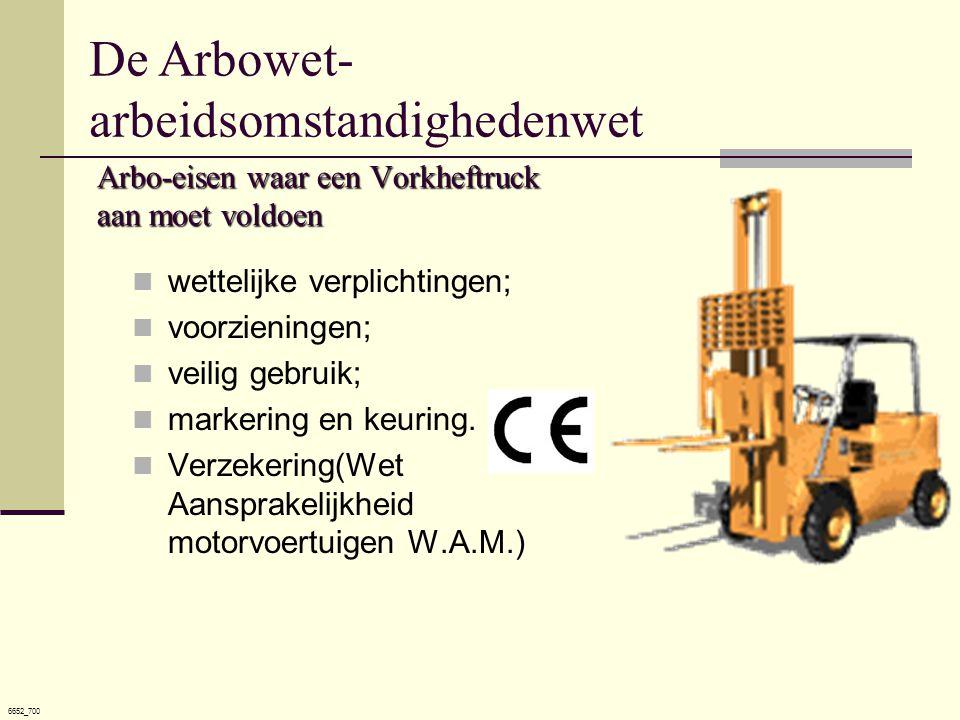 Arbo-eisen waar een Vorkheftruck aan moet voldoen