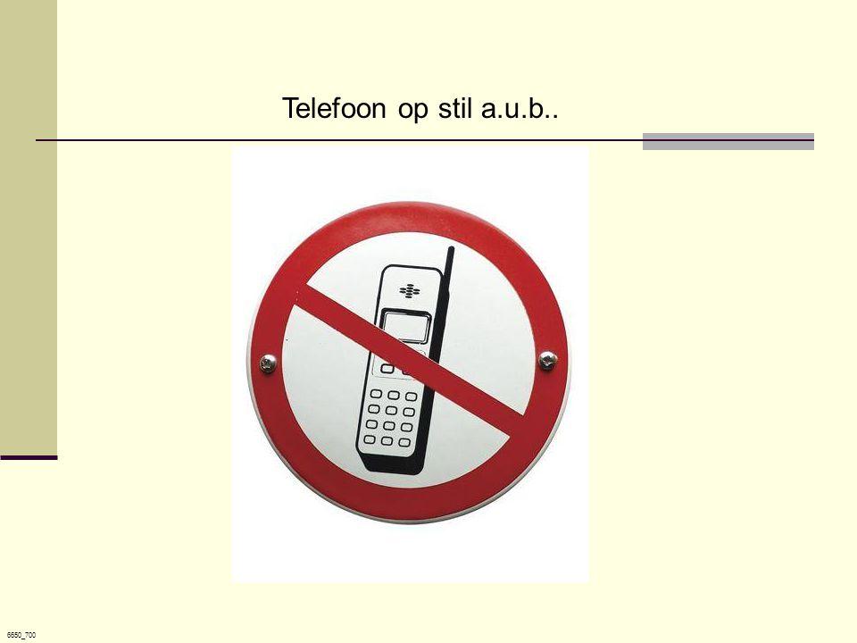 Telefoon op stil a.u.b.. 6650_700