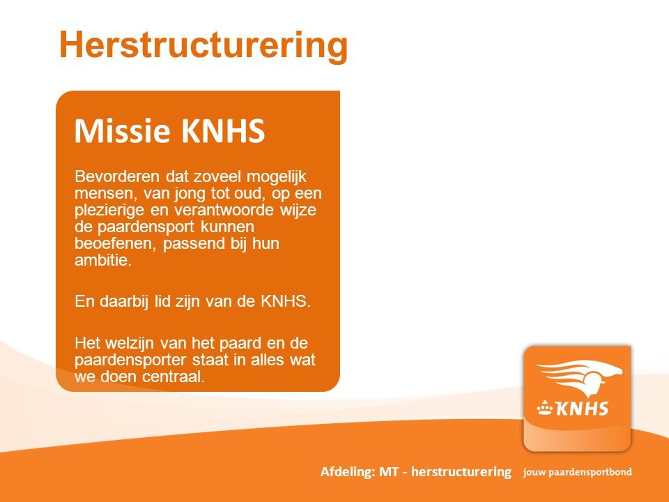 Herstructurering Missie KNHS