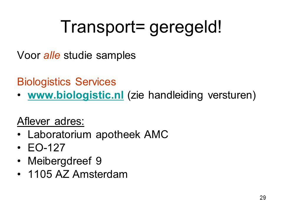 Transport= geregeld! Voor alle studie samples Biologistics Services