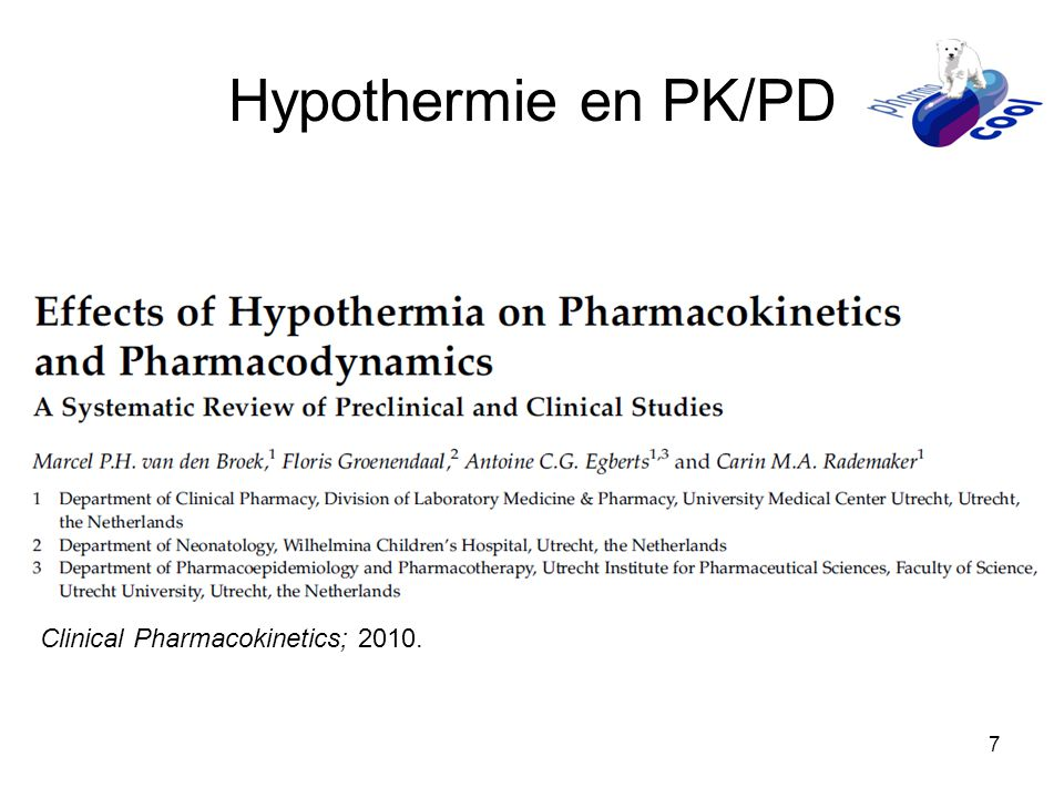 Hypothermie en PK/PD Clinical Pharmacokinetics; 2010.