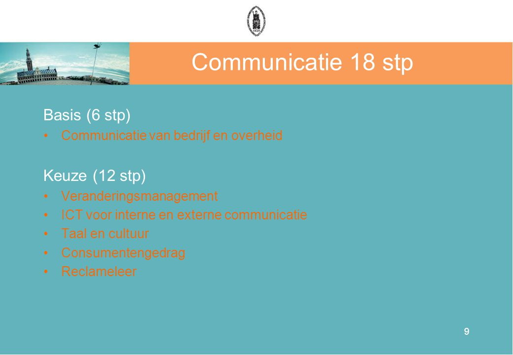Communicatie 18 stp Basis (6 stp) Keuze (12 stp)