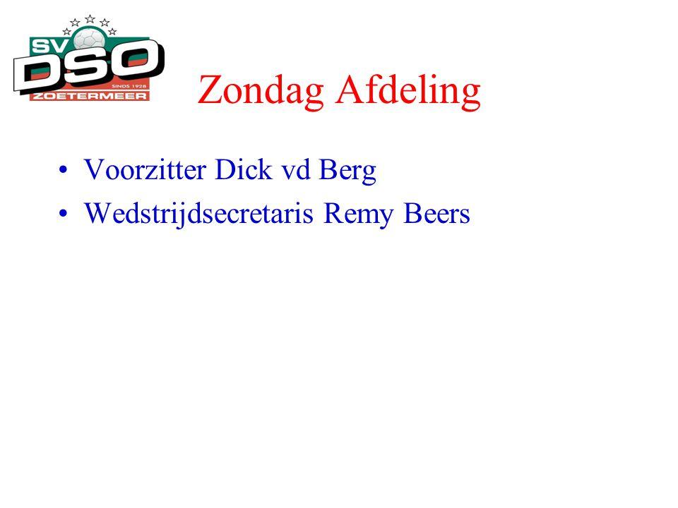 Zondag Afdeling Voorzitter Dick vd Berg Wedstrijdsecretaris Remy Beers