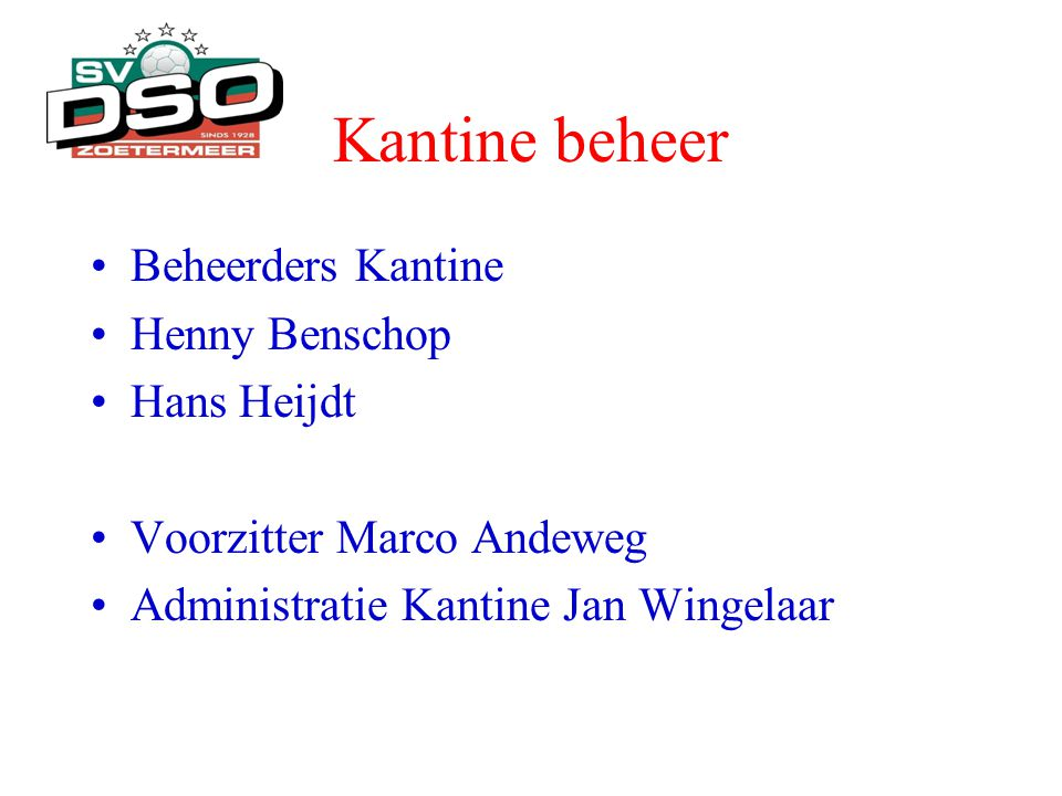 Kantine beheer Beheerders Kantine Henny Benschop Hans Heijdt