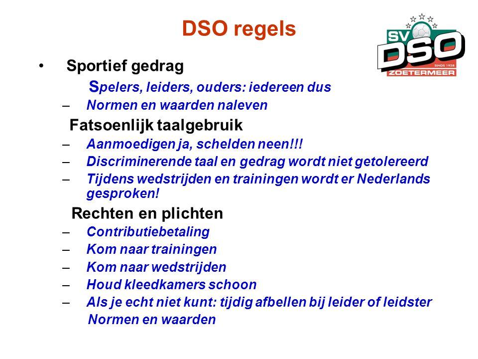 DSO regels Sportief gedrag Spelers, leiders, ouders: iedereen dus