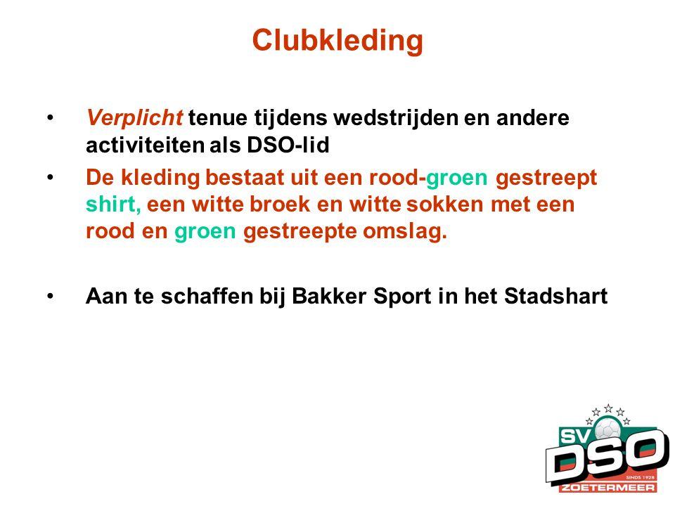 Clubkleding Verplicht tenue tijdens wedstrijden en andere activiteiten als DSO-lid.