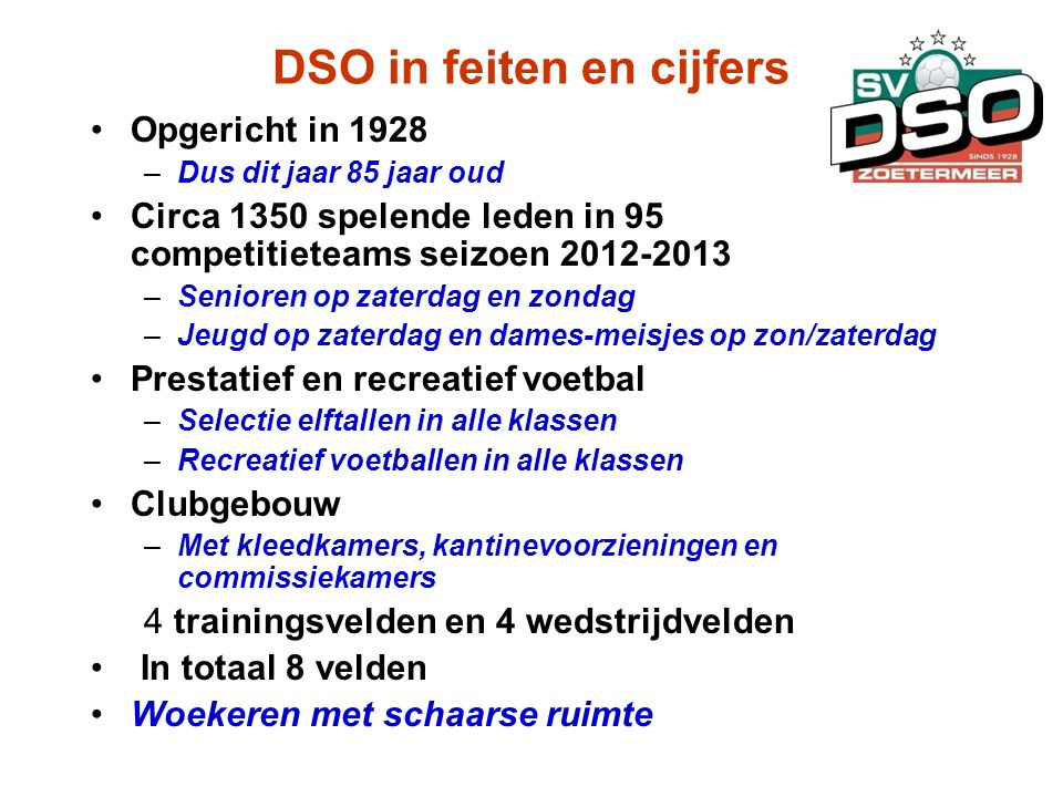 DSO in feiten en cijfers