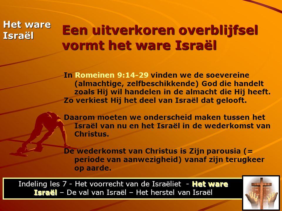 Een uitverkoren overblijfsel vormt het ware Israël
