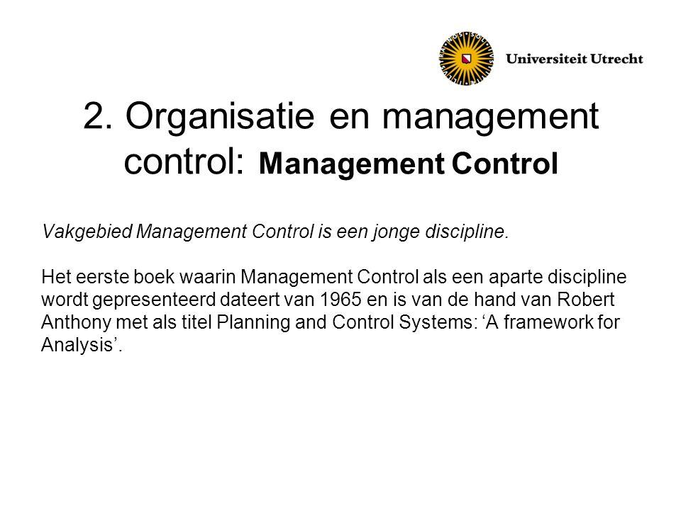 2. Organisatie en management control: Management Control