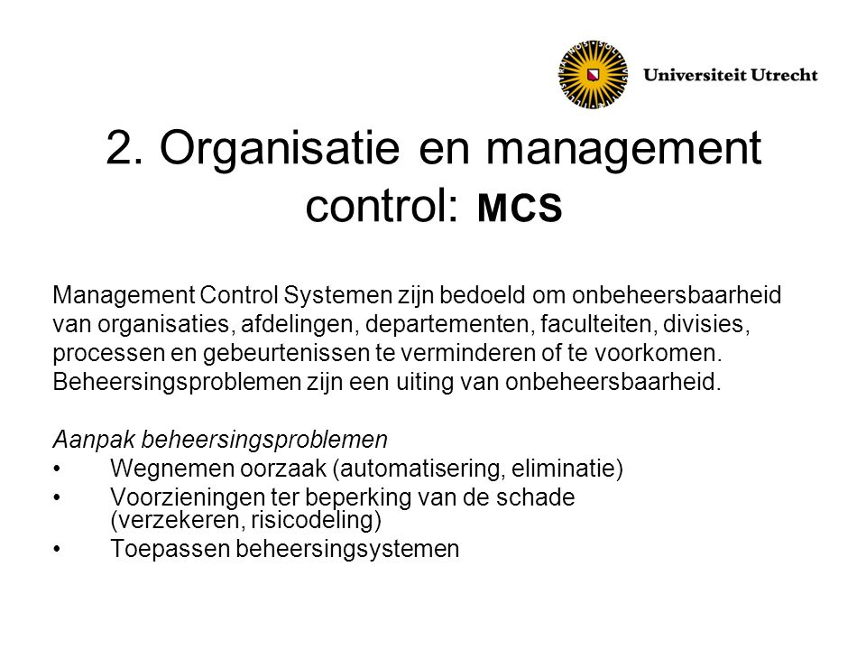 2. Organisatie en management control: MCS