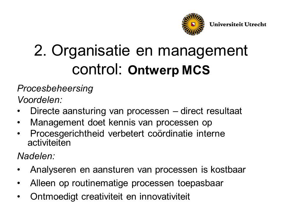 2. Organisatie en management control: Ontwerp MCS