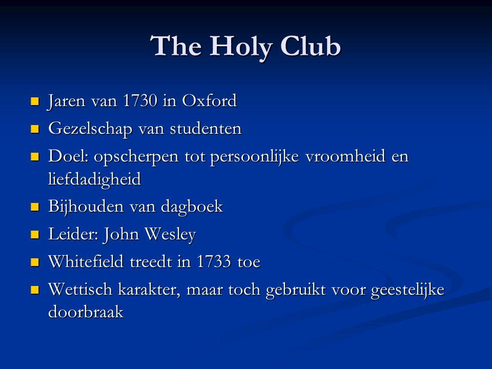 The Holy Club Jaren van 1730 in Oxford Gezelschap van studenten