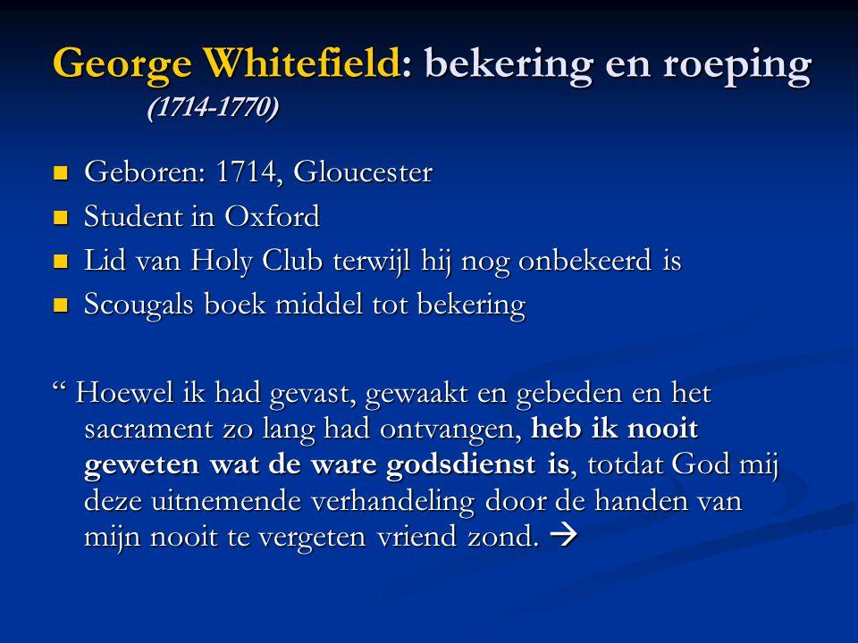 George Whitefield: bekering en roeping (1714-1770)