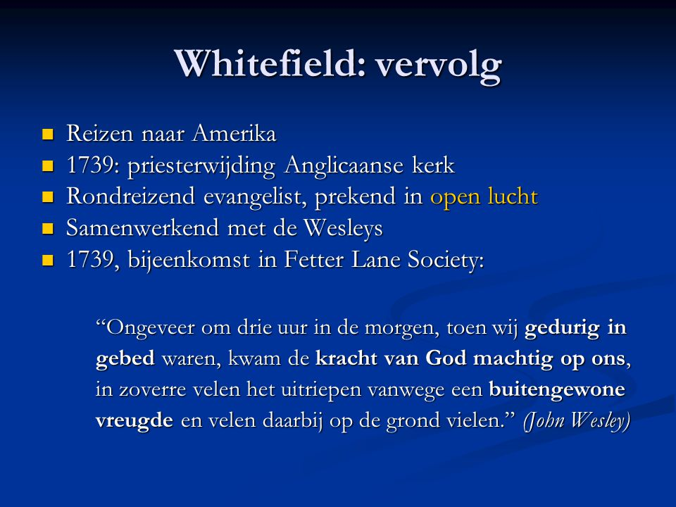 Whitefield: vervolg Reizen naar Amerika