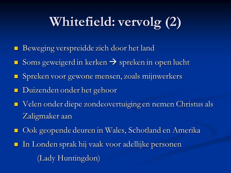 Whitefield: vervolg (2)