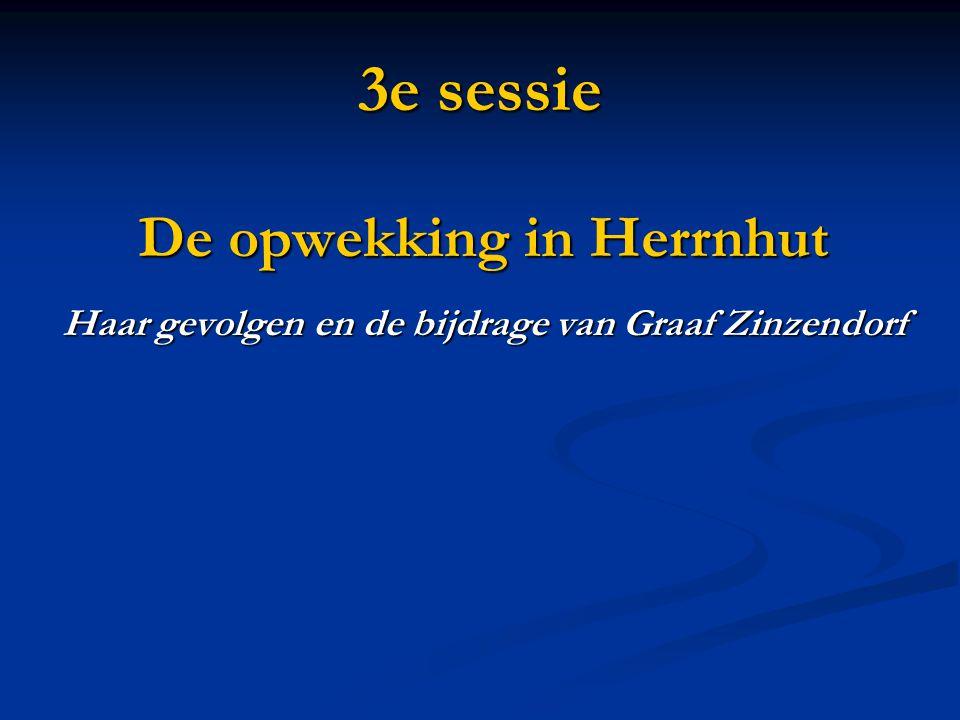 3e sessie De opwekking in Herrnhut