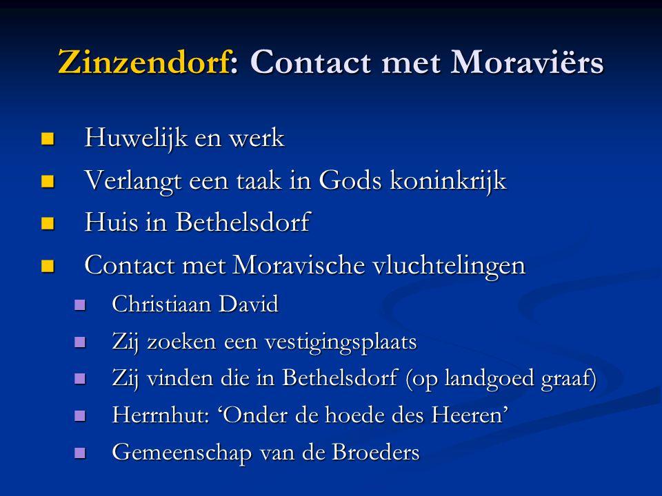 Zinzendorf: Contact met Moraviërs