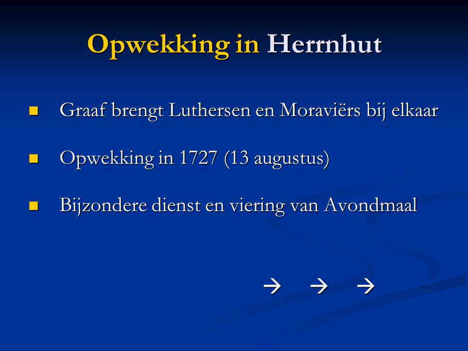 Opwekking in Herrnhut Graaf brengt Luthersen en Moraviërs bij elkaar