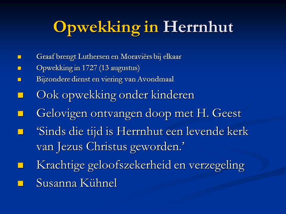 Opwekking in Herrnhut Ook opwekking onder kinderen