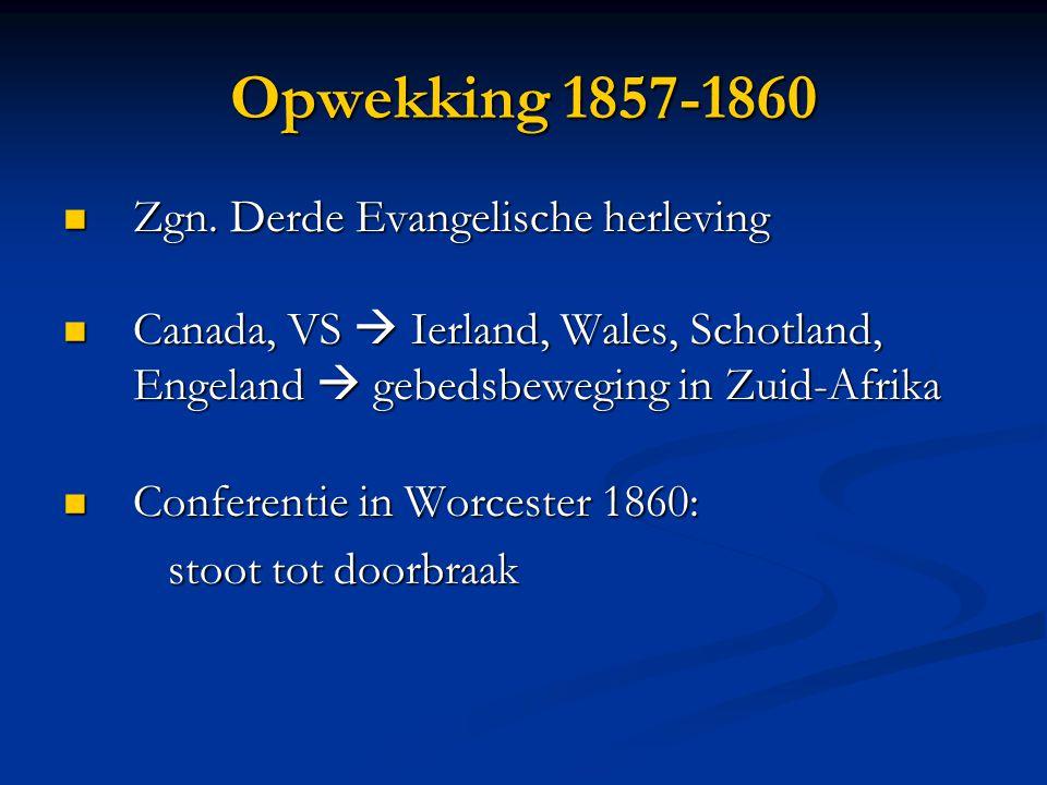 Opwekking 1857-1860 Zgn. Derde Evangelische herleving