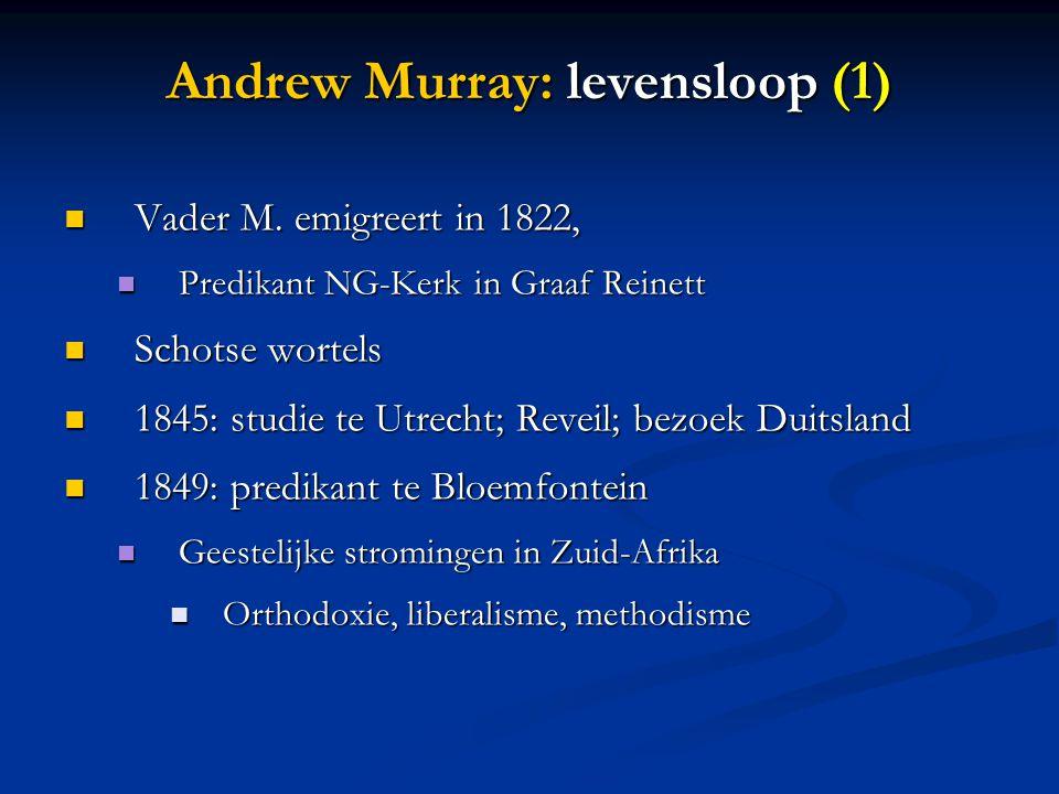 Andrew Murray: levensloop (1)