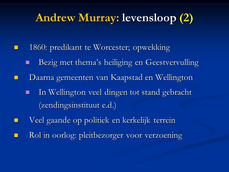 Andrew Murray: levensloop (2)