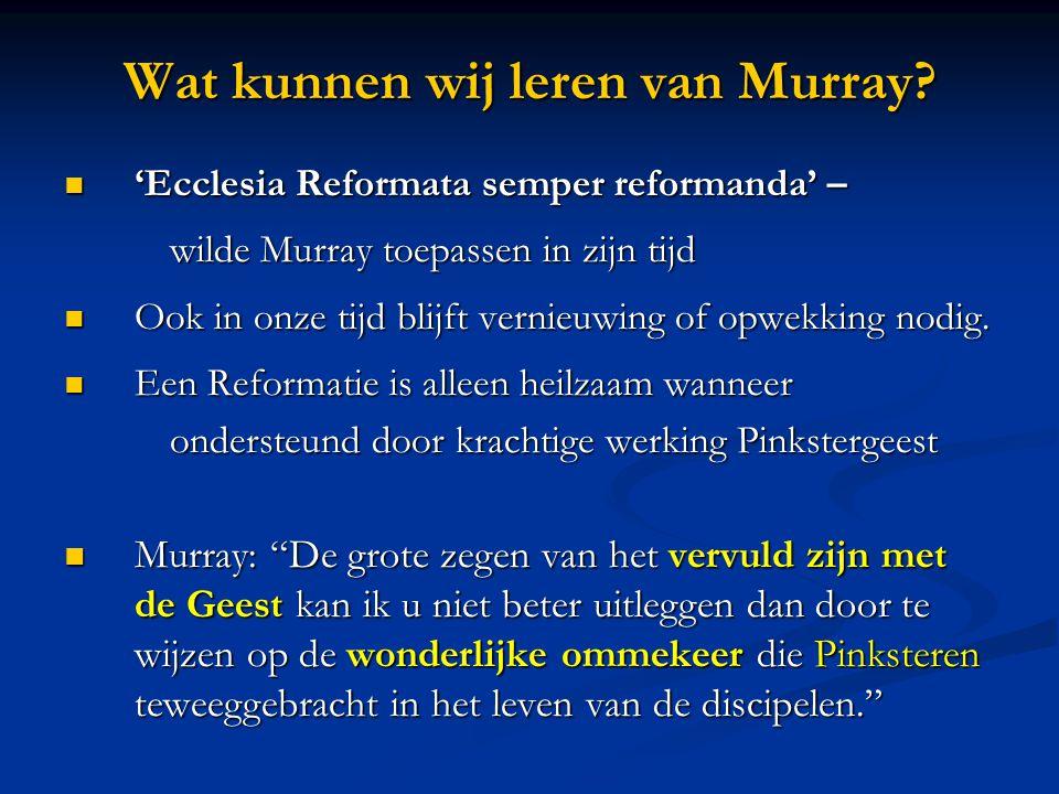 Wat kunnen wij leren van Murray