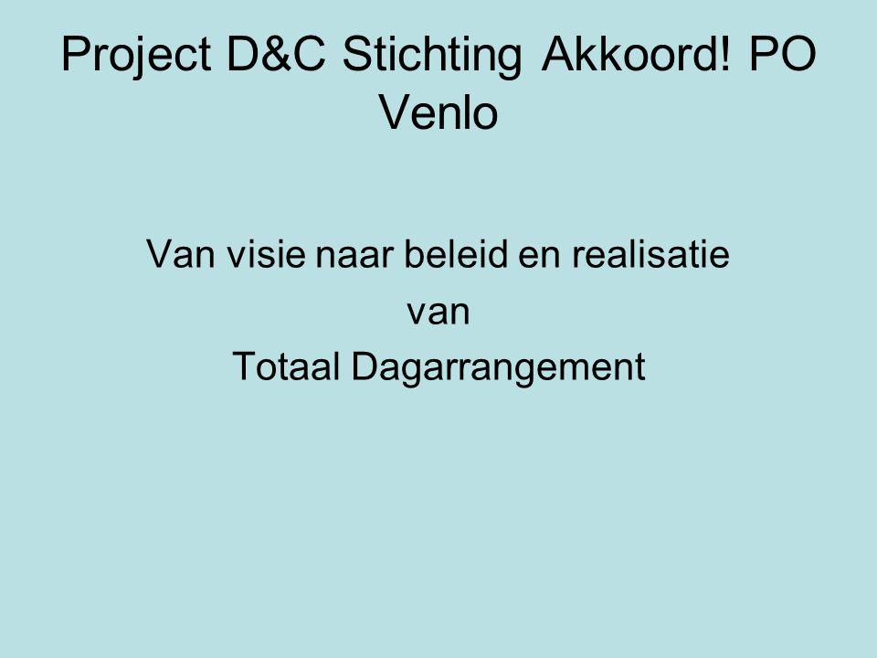 Project D&C Stichting Akkoord! PO Venlo