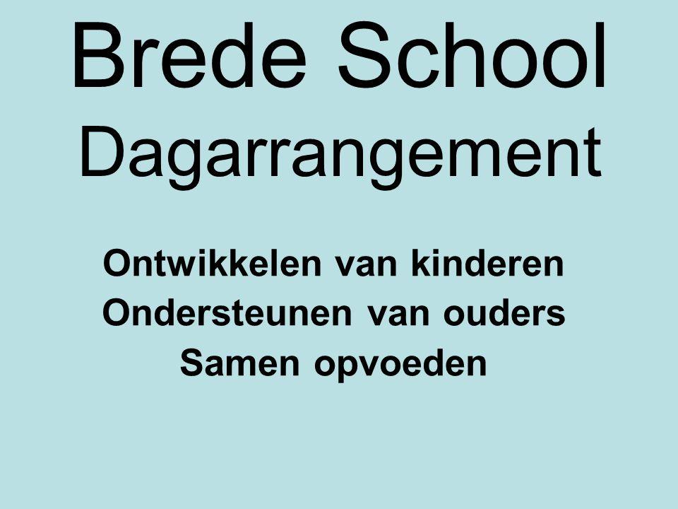 Brede School Dagarrangement