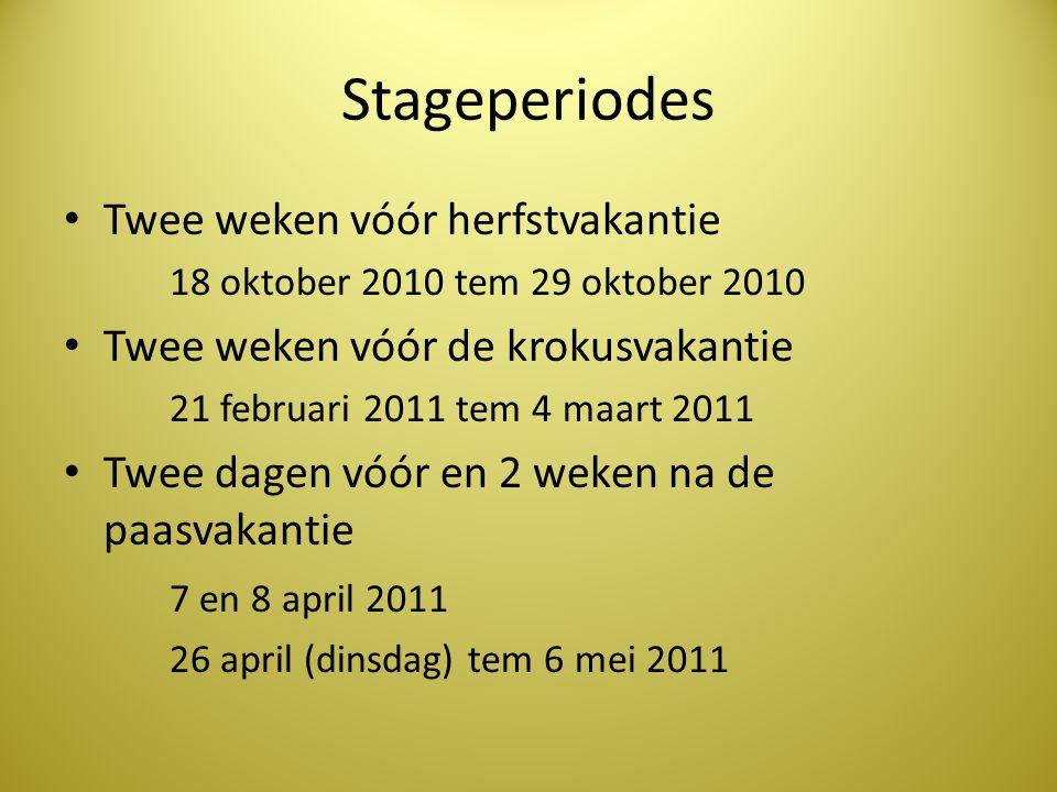 Stageperiodes Twee weken vóór herfstvakantie
