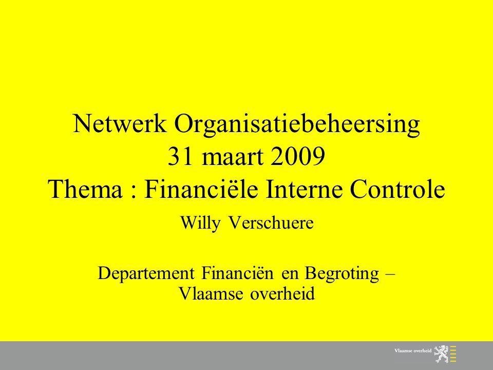 Willy Verschuere Departement Financiën en Begroting – Vlaamse overheid
