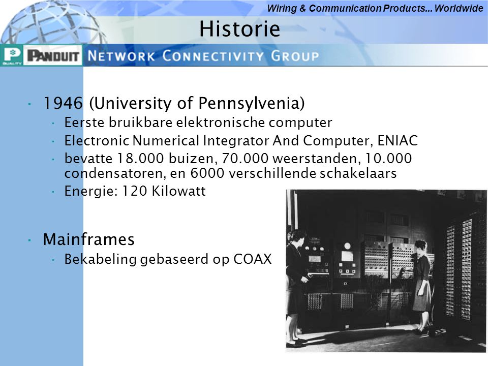 Historie 1946 (University of Pennsylvenia) Mainframes