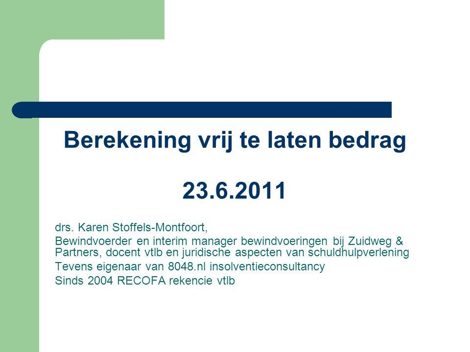 Berekening vrij te laten bedrag 23.6.2011