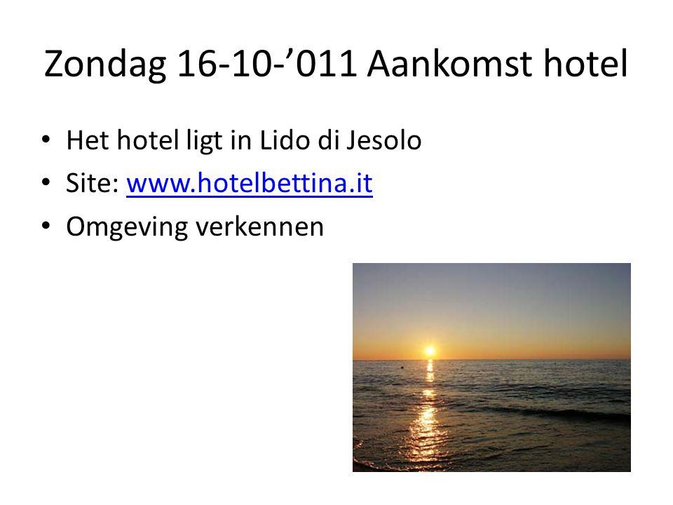 Zondag 16-10-'011 Aankomst hotel