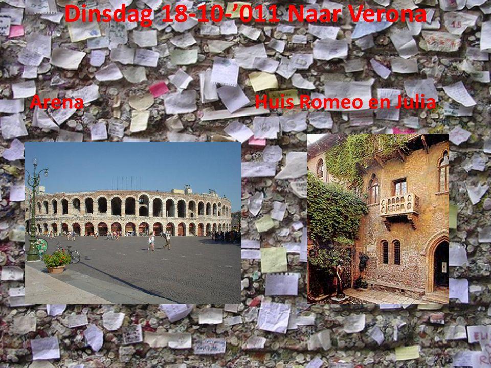 Dinsdag 18-10-'011 Naar Verona