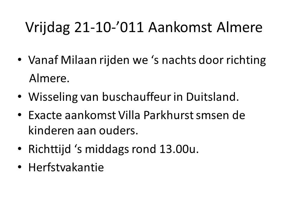 Vrijdag 21-10-'011 Aankomst Almere