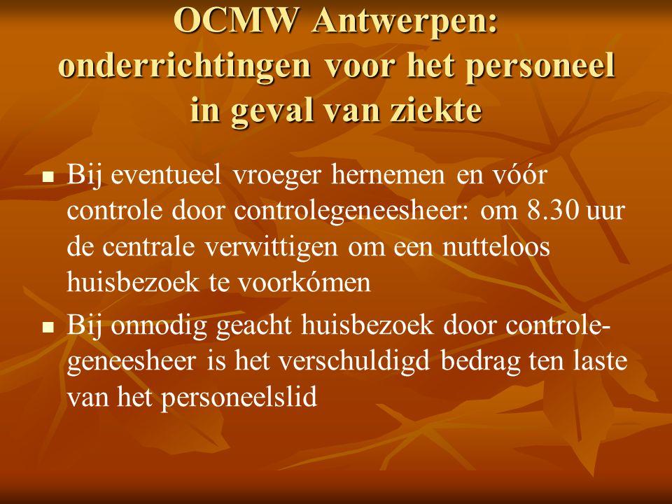 OCMW Antwerpen: onderrichtingen voor het personeel in geval van ziekte