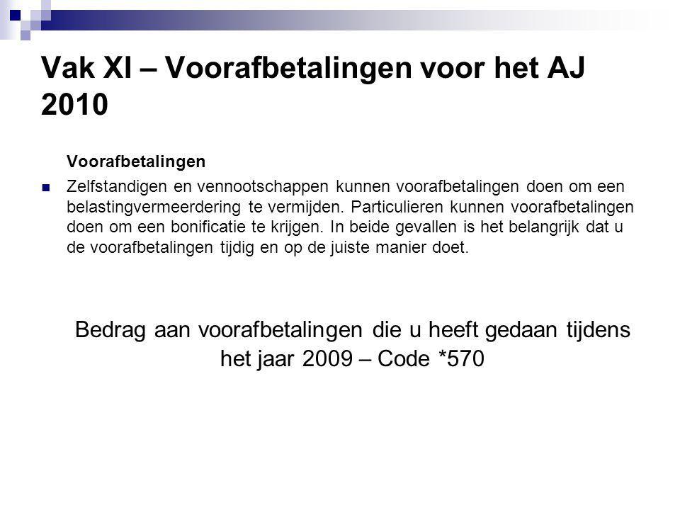 Vak XI – Voorafbetalingen voor het AJ 2010