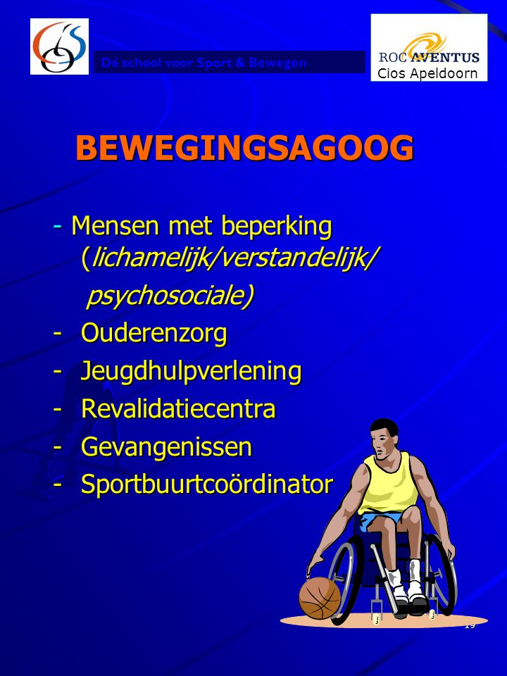 BEWEGINGSAGOOG Mensen met beperking (lichamelijk/verstandelijk/