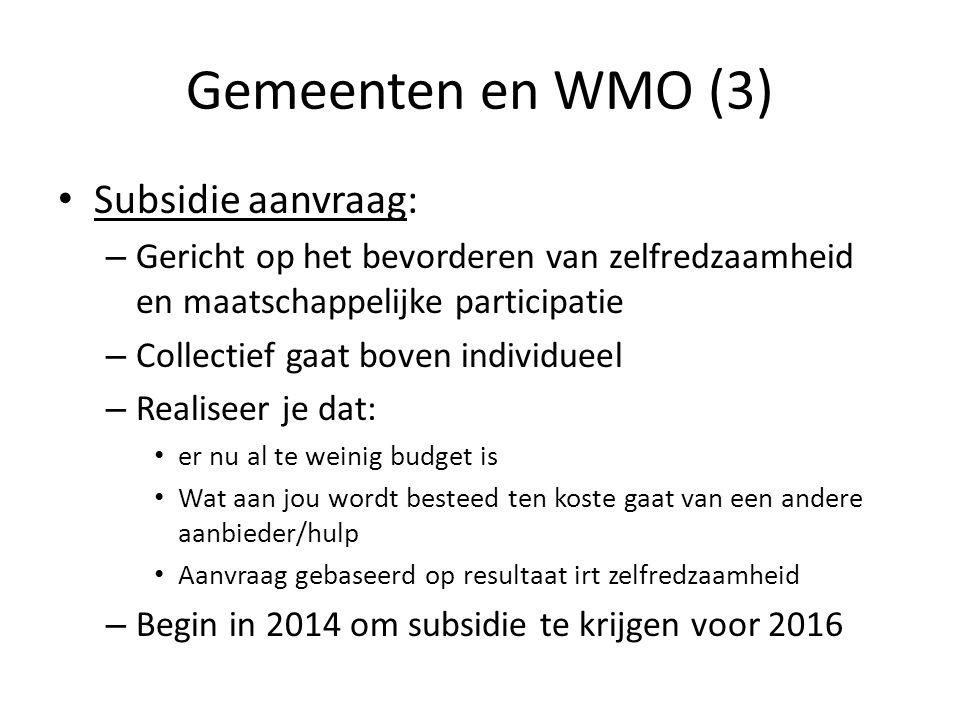 Gemeenten en WMO (3) Subsidie aanvraag: