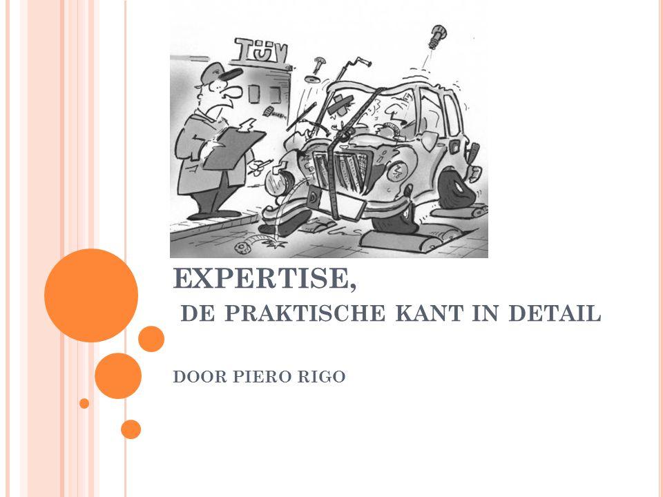 EXPERTISE, de praktische kant in detail