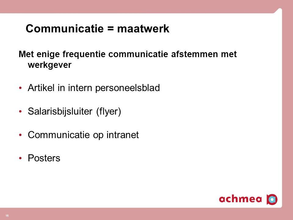 Communicatie = maatwerk
