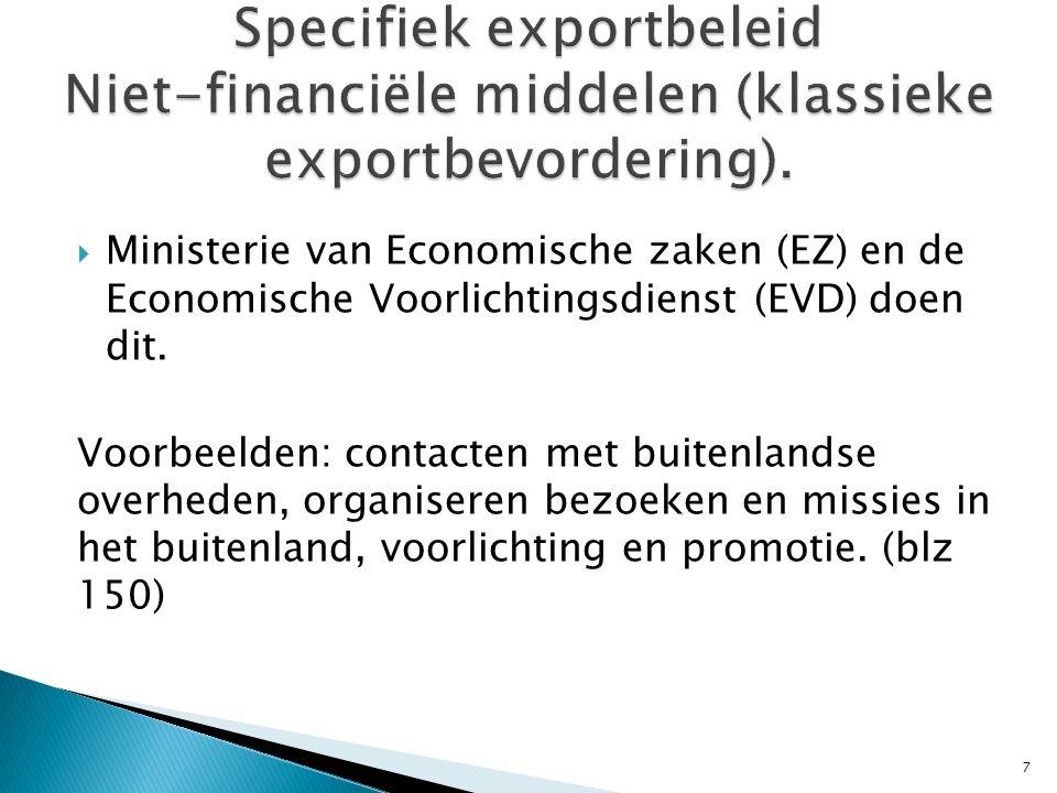 Specifiek exportbeleid Niet-financiële middelen (klassieke exportbevordering).
