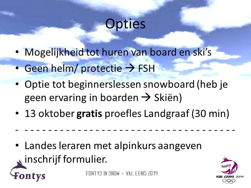 Opties Mogelijkheid tot huren van board en ski's