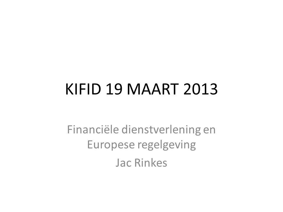 Financiële dienstverlening en Europese regelgeving Jac Rinkes