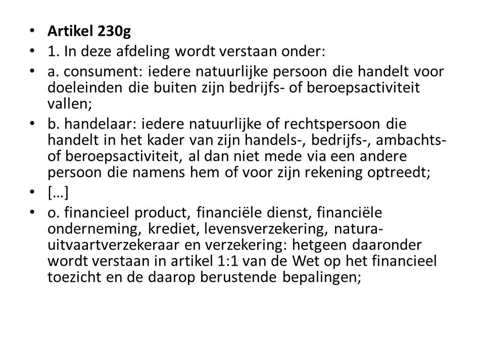 Artikel 230g 1. In deze afdeling wordt verstaan onder: